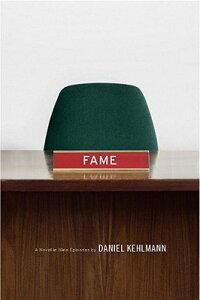 Fame��_A_Novel_in_Nine_Episodes