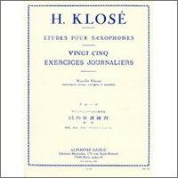 【輸入楽譜】クローゼ, Hyacinthe-Eleonore: 25の毎日の練習/ミュール編