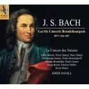 【輸入盤】ブランデンブルク協奏曲全曲 サヴァール&ル・コンセール・デ・ナシオン(2SACD) [ バッハ(1685-1750) ]
