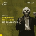 交響曲 - 【輸入盤】幻想交響曲、ほか コリン・デイヴィス&ロンドン交響楽団 [ ベルリオーズ(1803-1869) ]