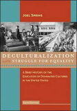 Deculturalization and the Struggle for Equality: A Brief History of the Education of Domin