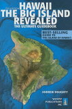 Hawaii the Big Island Revealed: The Ultimate Guidebook [ Andrew Doughty ]
