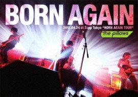 BORN AGAIN 2011.04.24 at Zepp Tokyo��HORN AGAIN TOUR