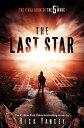 The Last Star LAST STAR -LP (5th Wave) [ Rick Yancey ]