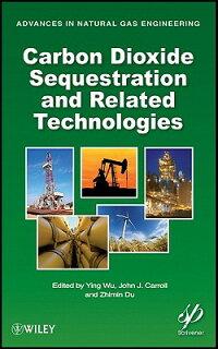 CarbonDioxideSequestrationandRelatedTechnologies