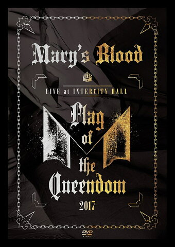 LIVE at INTERCITY HALL 〜Flag of the Queendom〜 [ Mary's Blood ]