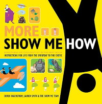 More_Show_Me_How��_Everything_W