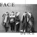 FACE (初回限定盤C CD+DVD) Da-iCE