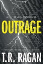 Outrage OUTRAGE (Faith McMann Trilogy) [ T. R. Ragan ]