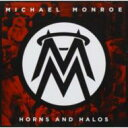 Other - 【輸入盤】Horns & Halos [ Michael Monroe ]