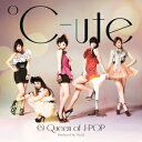 8 Queen of J-POP(初回生産限定盤B CD+DVD) [ ℃-ute ]