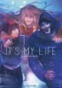 IT'S MY LIFE 6 カラーワークスコレクション限定版 [ 成田 芋虫 ]