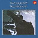ベスト・クラシック100 62::ラフマニノフ自作自演〜ピアノ協奏曲第2番&第3番(Blu-spec CD2) [ セルゲイ・ラフマニノフ ]