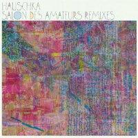 ��͢���ס�SalonDesAmateurs:Remixes[Hauschka]