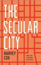 The Secular City: Secularization and Urbanization in Theological Perspective SECULAR CITY REV/E [ Harvey Cox ]