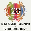 TRF 20th Anniversary BEST SINGLE Collection × EZ DO DANCERCIZE(CD+DVD) [ TRF ]