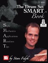 The Drum Set Smart Book DRUM SET SMART BK [ Steve Fidyk ]