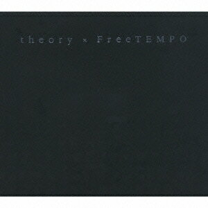 theory×FreeTEMPO [ (オムニバス) ]