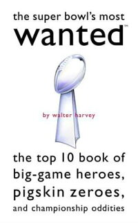 The_Super_Bowl��s_Most_Wanted��