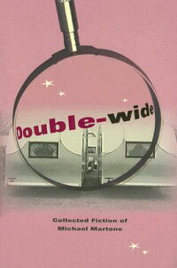 Double-Wide��_Collected_Fiction