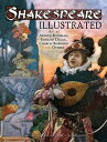 Shakespeare Illustrated SHAKESPEARE ILLUS ¡ÊDover Fine Art, History of Art¡Ë [ Jeff A. Menges ]