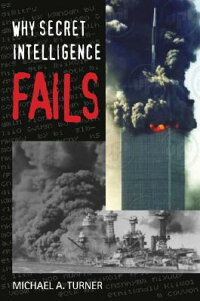 Why_Secret_Intelligence_Fails