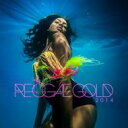【輸入盤】Reggae Gold 2014 [ Various ]
