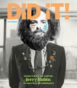Did It! from Yippie to Yuppie: Jerry Rubin, an American Revolutionary DID IT FROM YIPPIE TO YUPPIE