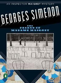 The_Friend_of_Madame_Maigret