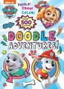 Doodle Adventures! (Paw Patrol) DOODLE ADV (PAW PATROL)