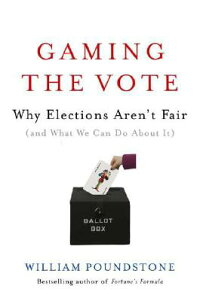 Gaming_the_Vote��_Why_Elections