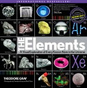 Elements: A Visual Exploration of Every Known Atom in the Universe ELEMENTS (Rp Minis) [ Theodore Gray ]