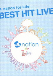 a-nation for Life BEST HIT LIVE [ (V.A.) ]