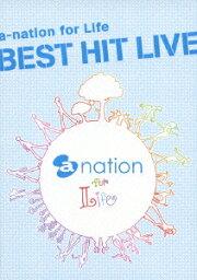 a-nation for Life BEST HIT LIVE [ (V.A.) ]