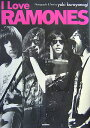 I love Ramones [ 畔柳雪子 ]