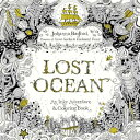 Lost Ocean: An Inky Adventure and Coloring Book for Adults LOST OCEAN Johanna Basford