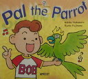 Pal the parrot [ 中本幹子 ]