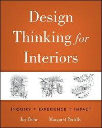 DesignThinkingforInteriors:Inquiry,Experience,Impact