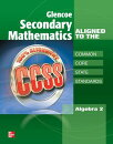 Glencoe Secondary Mathematics to the Common Core State Standards, Algebra 2