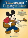 Disney Songs for Fingerstyle Guitar: 15 Classic Songs Arranged by Solo Guitar in Standard Notation a DISNEY SONGS FOR FINGERSTYLE G Bill Piburn