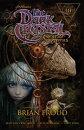 Jim Henson's the Dark Crystal: Creation Myths, Volume 3