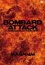 BOMBARD ATTACK 44MAGNUM ON TOUR 2014 [ 44MAGNUM ]