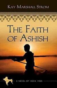 TheFaithofAshish-BlessingsinIndia#1