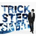 TRICKSTER (CD+DVD) [ Sky-Hi ]
