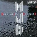 モリタート(マック ザ ナイフ) マンハッタン ジャズ オーケストラ