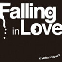Falling in Love the band apart