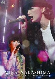 MIKA NAKASHIMA CONCERT TOUR 2009 ☆ TRUST OUR VOICE [ MIKA NAKASHIMA ]