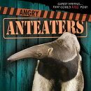 Angry Anteaters