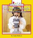 Looking Through a Microscope ROOKIE SCIENCE LOOKING THROUGH (Rookie Read-About Science (Paperback)) [ Linda Bullock ]