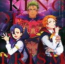 KING OF PRISM プリズムラッシュ! LIVE -...